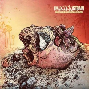 The Acacia Strain Death is the Only Mortal